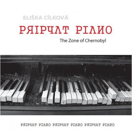 CD Pripyat Piano: The Zone of Chernobyl